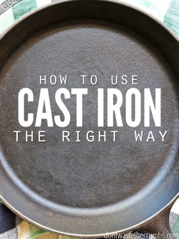 "Cast iron skillet with text overlay, ""How to Use Cast Iron the Right Way""."