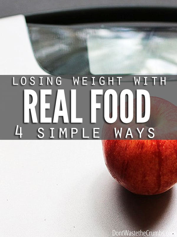 "So insightful! A great articles explaining why losing weight with real food isn't complicated. Finally, now I know why all those typical ""diet"" foods never worked! :: DontWastetheCrumbs.com"