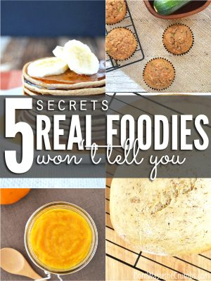5 Secrets Real Foodies Won't Tell You About Their Meals