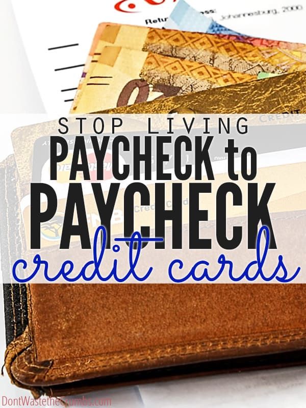 Are you living paycheck to paycheck? Stop! Take back control of your finances pay off your credit cards, even when you don't think you have any money! Simple, practical ideas to become debt free ASAP! :: DontWastetheCrumbs.com