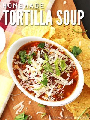 Tortilla Soup: Easy & Simple Homemade Recipe