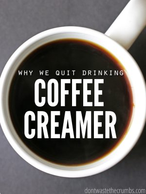 Why We Stopped Drinking Coffee Creamer
