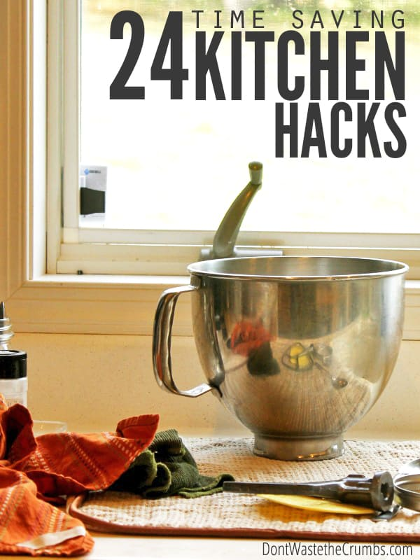 Do you struggle with not having enough time? These tried and true time-saving kitchen hacks from a real mom will help to make your day run smoother and save you precious minutes off each hour! :: DontWastetheCrumbs.com