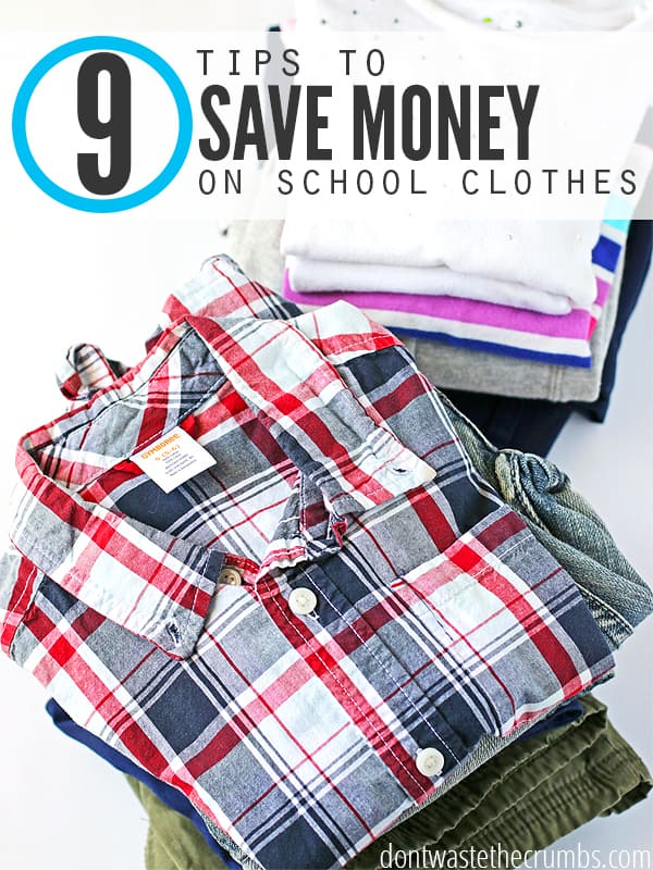 Great budget tips to save money on school clothes. With supplies, backpacks and sometimes tuition, back to school can be expensive! Use these simple and practical tips to save on school clothes, including school uniforms too! :: DontWastetheCrumbs.com