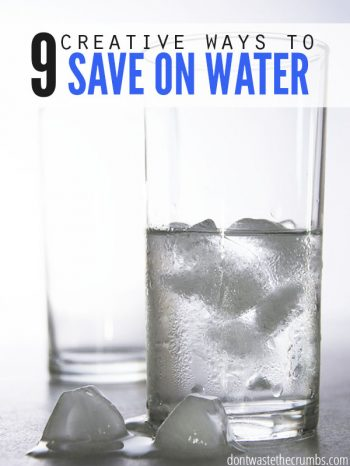 9 Creative Ways to Save on Water