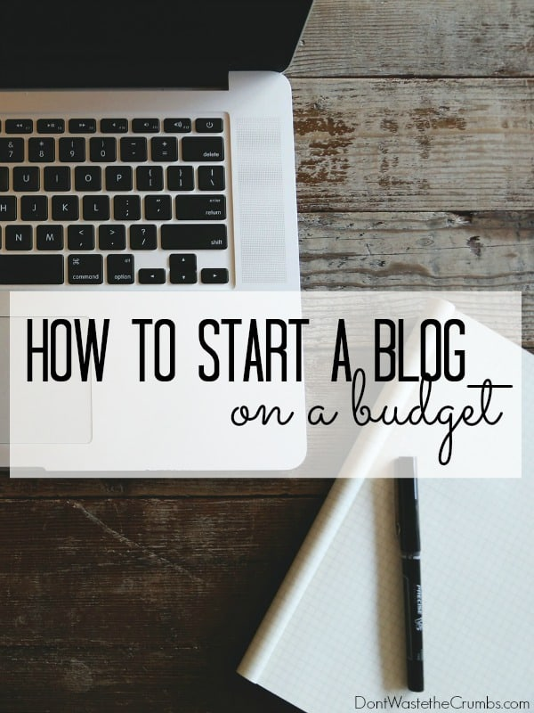This step by step tutorial for starting a blog on a budget shows you the cheapest way to blog and keep expenses low. Get started blogged with just 3 things, and don't go broke while learning how to start a blog! :: DontWastetheCrumbs.com
