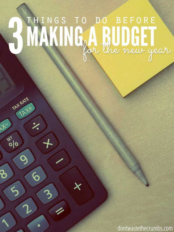 Before you start making a budget for the new year, read these tips! They're so spot on, and skipping them will just mean repeating the same mistake again next year. Invest two minutes into starting the year off on the right foot, and set yourself up for budgeting success! :: DontWastetheCrumbs.com