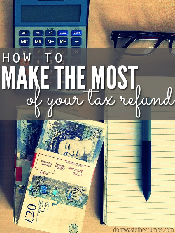 I always end up wasting away my tax refund, so these tips for making the most of your tax refund are super helpful! They're great money saving tips even outside of tax season, so save this one in case you ever fall into a large chunk of money and you'll know how to make the most of it! :: DontWastetheCrumbs.com