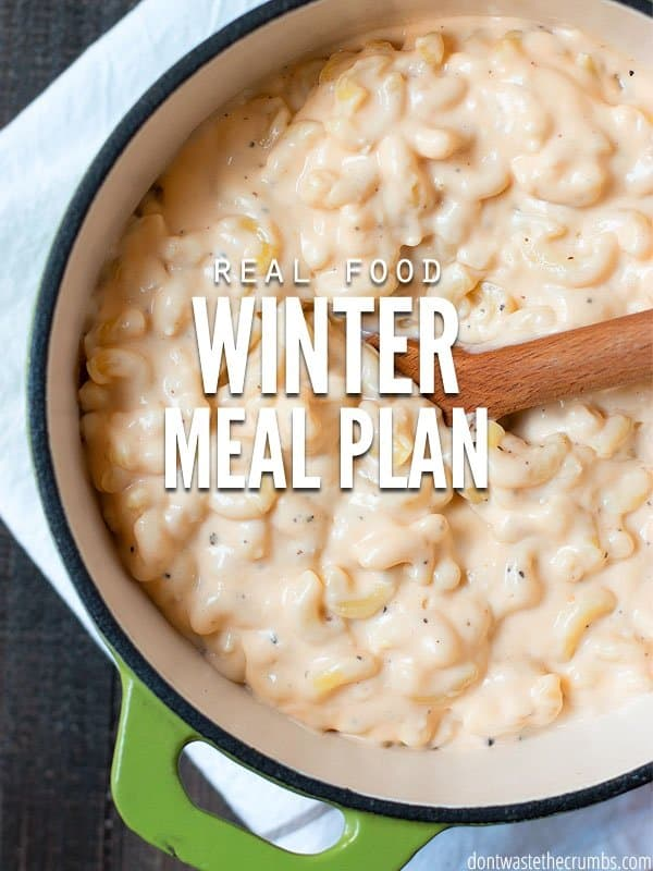 Feed your family real food on a budget with this winter meal plan! This plan is designed to feed a family of four for about $350 a month. :: DontWastetheCrumbs.com