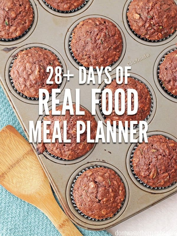 This one month real food meal planner will feed your family healthy food on a budget! This meal plan feeds a family of four for about $350! :: DontWastetheCrumbs.com