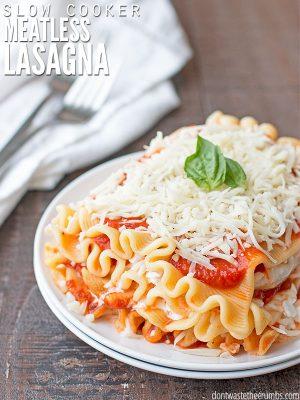 Slow Cooker Meatless Lasagna
