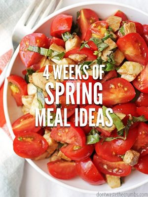 Spring Meal Ideas for April