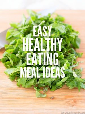 Healthy Eating Meal Ideas for July