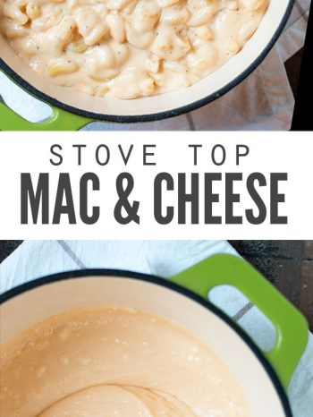 "Two images, the first is a pot filled with macaroni and cheese, the second is a pot filled with the creamy cheese sauce. Text overlay says, ""Stove Top Mac & Cheese""."