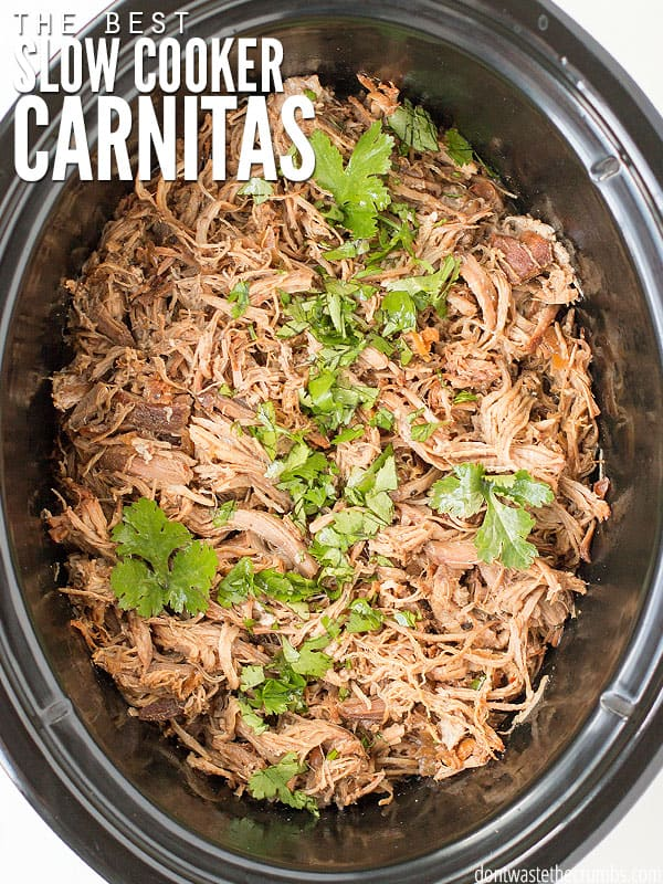 The Very Best Slow Cooker Carnitas Authentic Pork Carnitas Recipe
