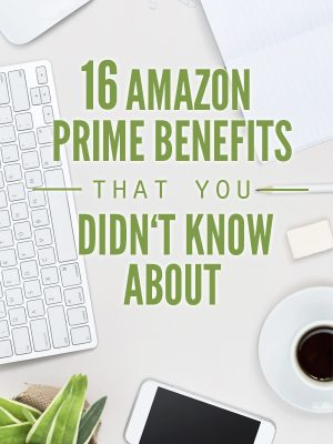 """Picture of a desk with keyboard, phone and coffee cup with text overlay, """"16Amazon Prime Benefits that you Didn't Know About""""."""