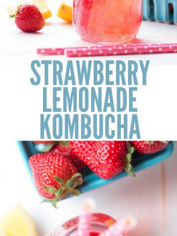 "Two images of strawberry lemonade kombucha with a fun straw. Text overlay says, ""Strawberry Lemonade Kombucha""."