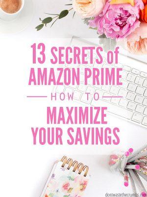 13 Secrets to the Amazon PrimeMembership