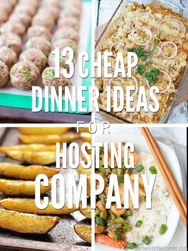 Cheap dinner ideas that helped us host dinner 40 times in the past 90 days on a super low budget. Some vegetarian, some chicken, all healthy and frugal! :: DontWastetheCrumbs.com