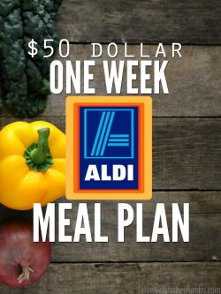 "Veggies on a table with text overlay, ""$50 Dollar One Week Aldi Meal Plan""."