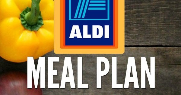 One Week $50 ALDI Meal Plan - Don't Waste the Crumbs