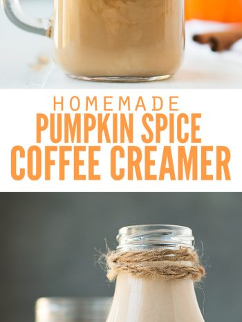 "Two images, the first is a cup of coffee with coffee creamer being poured into it. The second image is a bottle of coffee creamer with a cup of coffee in the background. Text overlay says, ""Homemade Pumpkin Spice Coffee Creamer""."
