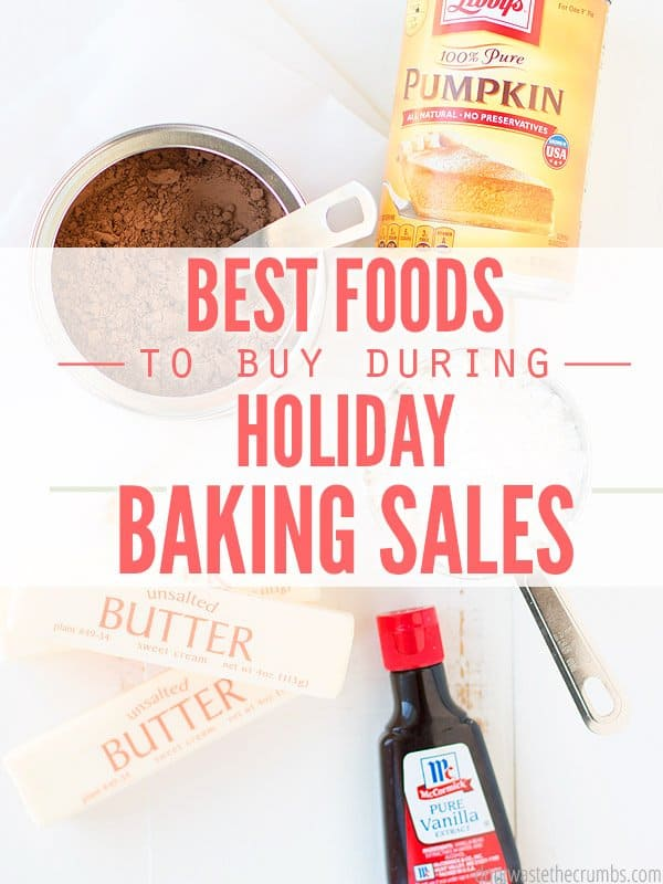 My favorite list - the best foods to stock up on during holiday grocery sales! Take advantage of good deals to save money and stretch your grocery budget! :: DontWastetheCrumbs.com