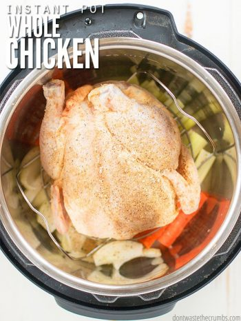 Overview of an Instant Pot, filled with a whole season chicken, with carrots celery and onions. Text overlay Instant Pot Whole Chicken.