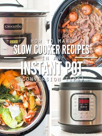 Collage of four pictures; a front view of a silver Crock Pot, and an overhead view of it filled with shredded beef, then an overhead view of a Instant Pot filled with colorful uncooked vegetables and a front view of a silver Instant Pot. Text overlay How to Make Slow Cooker Recipes in an Instant Pot (Conversion Tips).