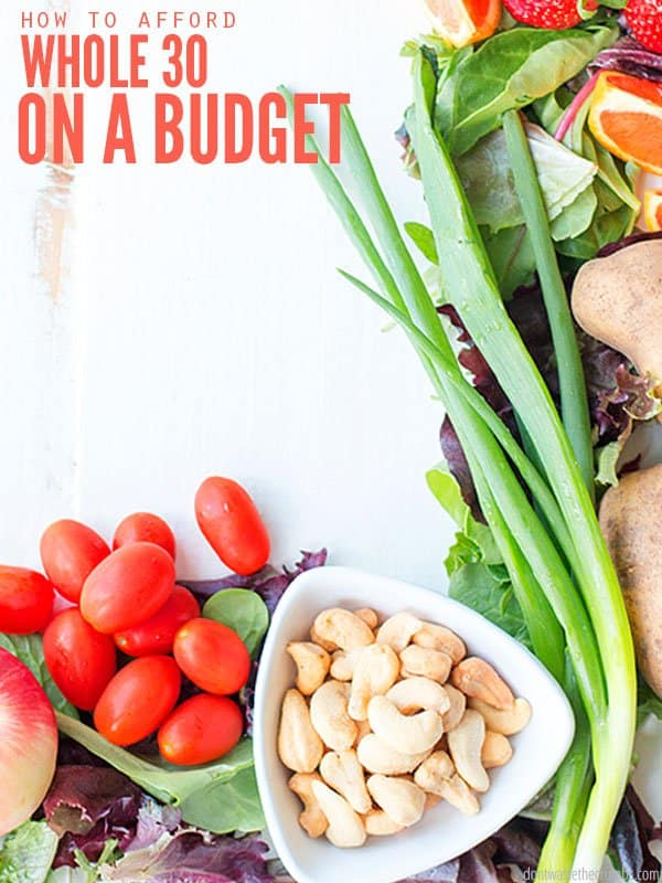 Huge list of do's and don't to eat the Whole30 on a budget. We did the diet as a family, and super cheap eats was the goal. From making a meal plan, choosing recipes, making the grocery list - learn what makes the Whole30 expensive and how you can avoid it to save money! :: DontWastetheCrumbs.com