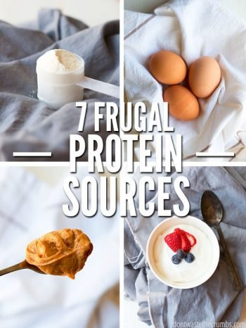 A collage of four pictures, all on a light gray kitchen towel. White powder protein in a scoop, 3 brown eggs, a spoonful of peanut butter and a bowl of yogurt with fresh strawberries and blueberries. Text overlay 7 Frugal Protein Sources.