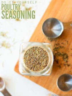Simple and delicious homemade poultry seasoning recipe using fresh or dried herbs. Much cheaper than McCormick, and you can go beyond chicken, try turkey or vegetables! :: DontWastetheCrumbs.com