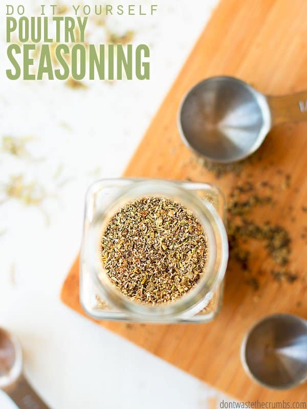 Homemade poultry seasoning recipe using fresh or dried herbs, plus tons of ideas on how to use it. It's so much cheaper than McCormick, and you can go beyond chicken and try turkey or vegetables! If you don't have an herb, substitute for another. That's the beauty of making it yourself! :: DontWastetheCrumbs.com