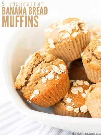 White serving bowl filled with banana bread muffins, topped with rolled oats. Text overlay 5 Ingredient Banana Bread Muffins.