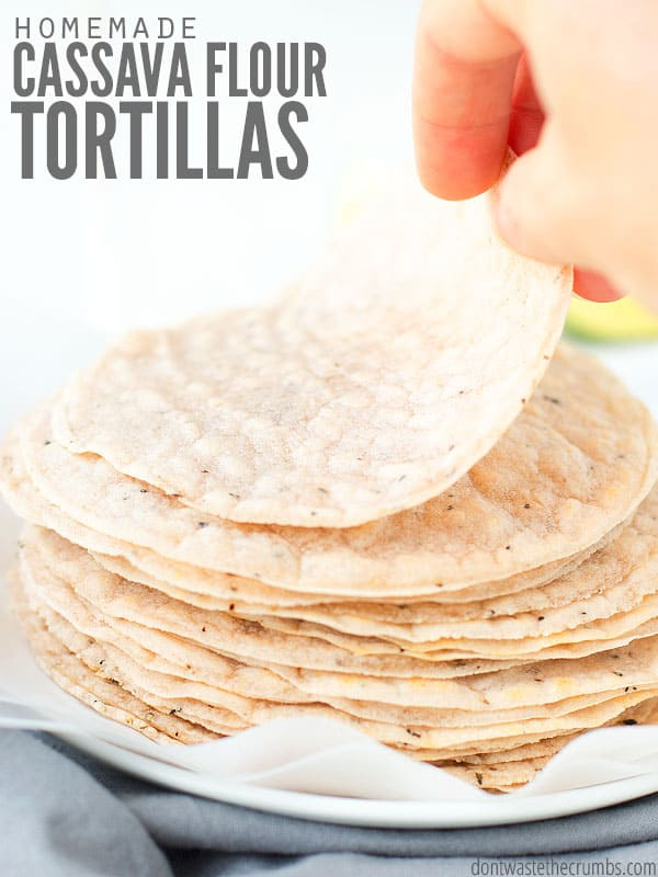 Delicious cassava flour tortilla recipe works for AIP, Paleo and uses only 5 whole foods ingredients. They're easy gluten-free and grain-free tortillas! :: DontWastetheCrumbs.com