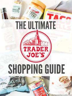 "Food products laid out on a table that can be found at Trader Joe's. Text overlay says, ""The Ultimate Trader Joe's Shopping Guide""."
