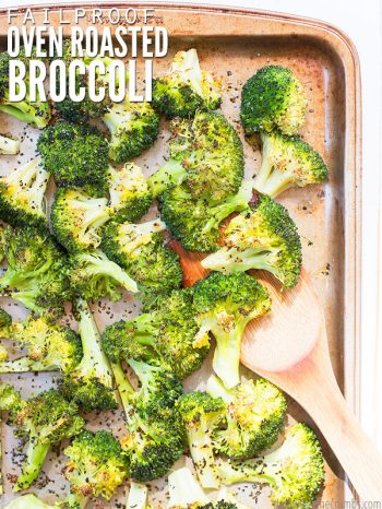 "Sheet pan with roasted broccoli seasoned with herbs and a wooden spoon grabbing a scoop. Text overlay says, ""Failproof Oven Roasted Broccoli""."
