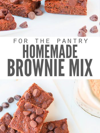 "Two images of chocolate chocolate chip brownies with text overlay, ""For the Pantry Homemade Brownie Mix""."