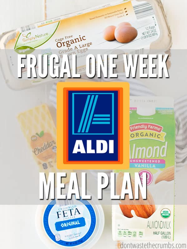 One week meal plan at ALDI - feed a family of four for $60! Includes the slow cooker, Instant Pot and ideas for using leftover ingredients to save more! :: DontWastetheCrumbs.com