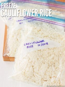 Learn how to freeze cauliflower rice, without blanching! Plus the fastest way to rice cauliflower and how to use cauliflower rice once its frozen. : : DontWasteTheCrumbs.com