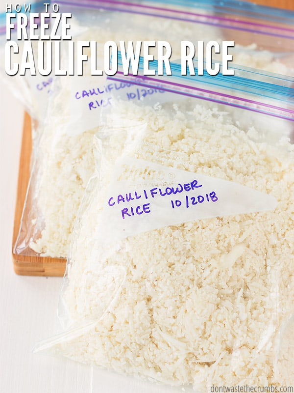 "Ziplock bags filled with cauliflower rice with text overlay, ""How to Freeze Cauliflower Rice""."