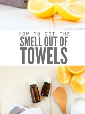 "Two images, the first a stack of clean folded towels with lemon slices in front of it. The second photo is a stack of folded wash cloths sitting on a table next to bottles of essential oils, a wooden spoon, lemon slices and a bowl of baking soda. Text overlay says, ""How to Get the Smell Out of Towels""."