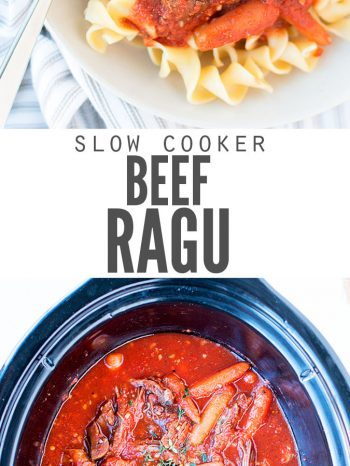 "Two images, the first is a bowl of pasta topped with beef ragu and herbs. The second image is a crockpot filled with finished beef ragu. Text overlay says, ""Slow Cooker Beef Ragu""."