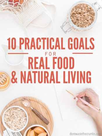 My top 10 new year goals for 2019, PRACTICAL for healthy living moms! Plus unique and creative ideas for you to make your own resolutions! : : DontWasteTheCrumbs.com