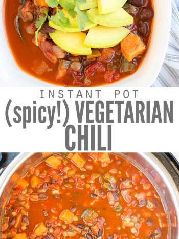 Instant Pot Vegetarian Chili Spicy- DontWasteTheCrumbs.com