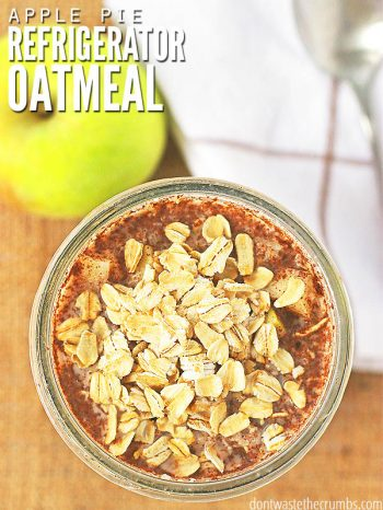 Apple Pie Overnight Oats are a healthy breakfast that requires no cooking and tastes like apple pie! You can make this fast breakfast sugar-free, gluten-free, and even vegan if desired! Make it the night before so it's ready to eat on the go. :: DontWastetheCrumbs.com