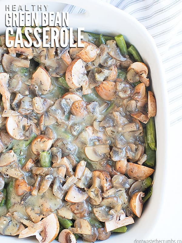 Looking for a healthy AND delicious side dish to serve at Thanksgiving dinner? This made from scratch green bean casserole is sure to be a hit!