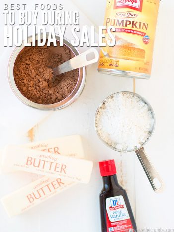My favorite list of the best foods to stock up on during holiday grocery sales! Take advantage of good deals to save money and stretch your grocery budget! :: DontWastetheCrumbs.com