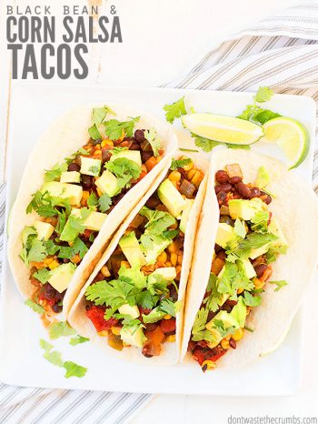 Learn how to make black bean and corn salsa tacos with this easy recipe! Uses homemade salsa and can be topped with avocado, cilantro-lime rice, lime crema, and more! :: DontWastetheCrumbs.com