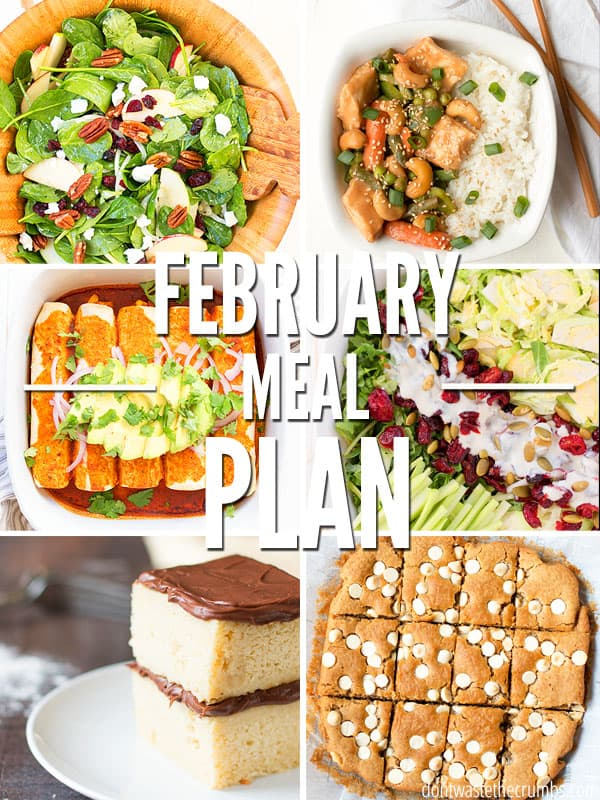 This healthy meal plan for February will help you feed your family real food meals for a whole month! Save money and eat good food with this one month meal plan. :: DontWastetheCrumbs.com